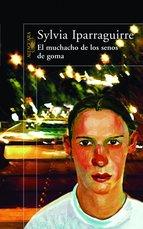Portada de EL MUCHACHO DE LOS SENOS DE GOMA (EBOOK)