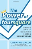 Portada de THE POWER OF FOURSQUARE: 7 INNOVATIVE WAYS TO GET YOUR CUSTOMERS TO CHECK IN WHEREVER THEY ARE