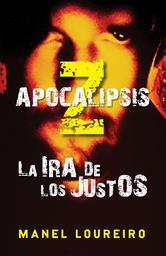 Portada de APOCALIPSIS Z. LA IRA DE LOS JUSTOS