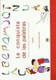 Portada de LA CONQUISTA DE LAS PALABRAS: TRATAMIENTO DE LA DISLEXIA Y LOS TRASTORNOS LECTOESCRITORES: 1 PRIMER CICLO DE EDUCACION PRIMARIA