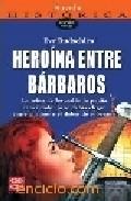 Portada de HEROINA ENTRE BARBAROS