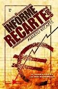 Portada de EL INFORME RECARTE 2009: LA ECONOMIA ESPAÑOLA Y LA CRISIS INTERNAL