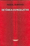 Portada de RETORICA ESPECULATIVA