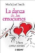 Portada de DANZA DE LAS EMOCIONES: VIVES COMO SIENTES
