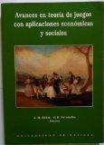 Portada de AVANCES EN TEORIA DE JUEGOS CON APLICACIONES ECONOMICAS Y SOCIALES