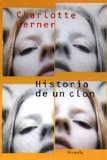 Portada de HISTORIA DE UN CLON