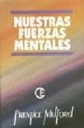 Portada de NUESTRAS FUERZAS MENTALES