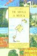 Portada de DE MOLA A MOLA: LAS ISLAS BALEARES RECORRIDAS DE PUNTA A PUNTA ENBARCO, COCHE, TREN, AUTOBUS Y A PIE