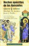 Portada de HECHOS APOCRIFOS DE LOS APOSTOLES : HECHOS DE ANDRES, JUAN Y PEDRO