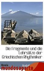 Portada de DIE FRAGMENTE UND DIE LEHRSÄTZE DER GRIECHISCHEN RHYTHMIKER