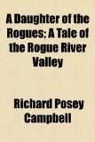 Portada de A DAUGHTER OF THE ROGUES; A TALE OF THE