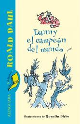Portada de DANNY EL CAMPEÓN DEL MUNDO (EBOOK)