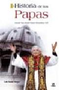 Portada de HISTORIA DE LOS PAPAS: DESDE SAN PEDRO HASTA BENEDICTO XVI