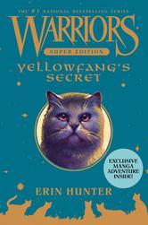 Portada de WARRIORS SUPER EDITION: YELLOWFANG'S SECRET
