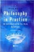 Portada de PHILOSOPHY IN PRACTICE: AN INTRODUCTION TO THE MAIN QUESTIONS