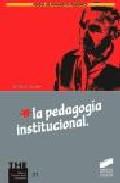 Portada de LA PEDAGOGIA INSTITUCIONAL