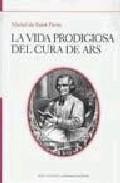 Portada de LA VIDA PRODIGIOSA DEL CURA ARS