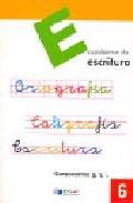 Portada de ESCRITURA: EDUCACION PRIMARIA: CUADERNO 6