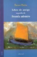 Portada de LIBRO DE AMIGA SEGUIDO DE FRONDA ADENTRO