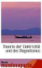 Portada de THEORIE DER ELEKTRIZITÄT UND DES MAGNETISMUS