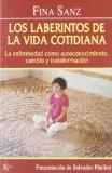Portada de LA LABERINTOS DE LA VIDA COTIDIANA: LA ENFERMEDAD COMO AUTOCONOCIMIENTO, CAMBIO Y TRANSFORMACION