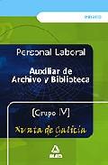 Portada de AUXILIAR DE ARCHIVO Y BIBLIOTECA DE LA XUNTA DE GALICIA : TEMARIO