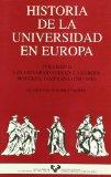 Portada de HISTORIA DE LA UNIVERSIDAD EN EUROPA :  LAS UNIVERSIDADE S EN LA EUROPA MODERNA TEMPRANA
