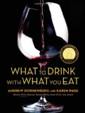 Portada de WHAT TO DRINK WITH WHAT YOU EAT: THE DEFINITIVE GUIDE TO PAIRING FOOD WITH WINE, BEER, SPIRITS, COFFEE, TEA - EVEN WATER - BASED ON EXPERT ADVICE FROM
