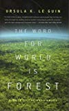Portada de THE WORD FOR WORLD IS FOREST