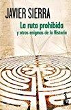 Portada de LA RUTA PROHIBIDA Y OTROS ENIGMAS DE LA HISTORIA