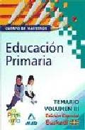 Portada de CUERPO DE MAESTROS DE EDUCACION PRIMARIA. TEMARIO VOLUMEN III. EDICION ESPECIAL EUSKADI