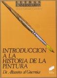 Portada de INTRODUCCION A LA HISTORIA DE LA PINTURA DE ALTAMIRA AL GUERNICA (LETRAS UNIVERSITARIAS)