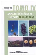 Portada de AMPELOGRAFIA BASICA DE CULTIVARES DE UVA DE MESA