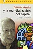 Portada de SAMIR AMIN Y LA MUNDIALIZACION DEL CAPITAL