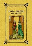 Portada de DOÑA ISABEL DE SOLIS, REYNA DE GRANADA: NOVELA HISTORICA