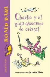 Portada de CHARLIE Y EL GRAN ASCENSOR DE CRISTAL (EBOOK)