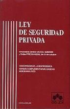 Portada de LEY DE SEGURIDAD PRIVADA: ACTUALIZADA AL RD 1628/2009 Y ORDEN PRE/2914/2009 DE 30 DE OCTUBRRE: CONCORDANCIAS, JURISPRUDENCIA Y NORMAS COMPLEMENTARIAS BASICAS