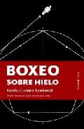 Portada de BOXEO SOBRE HIELO