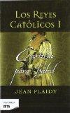 LOS REYES CATOLICOS I: CASTILLA PARA ISABEL