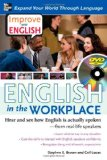 Portada de IMPROVE YOUR ENGLISH: ENGLISH IN THE WORKPLACE (DVD W/ BOOK) : HEAR AND SEE HOW ENGLISH IS ACTUALLY SPOKEN--FROM REAL-LIFE SPEAKERS - EBOOK