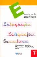 Portada de ESCRITURA: EDUCACION PRIMARIA: CUADERNO 7