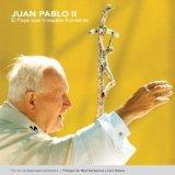 Portada de JUAN PABLO II: EL PAPA QUE TRASPASA FRONTERAS
