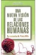 Portada de UNA NUEVA VISION DE LAS RELACIONES HUMANAS