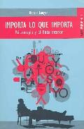 Portada de IMPORTA LO QUE IMPORTA: PSICOTERAPIA Y EL BUDA INTERIOR