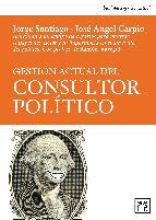 Portada de GESTIÓN ACTUAL DEL CONSULTOR POLITICO (EBOOK)