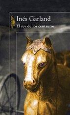 Portada de EL REY DE LOS CENTAUROS (EBOOK)