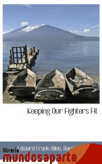 Portada de KEEPING OUR FIGHTERS FIT