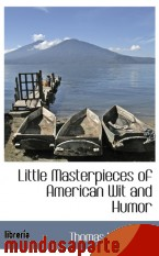 Portada de LITTLE MASTERPIECES OF AMERICAN WIT AND HUMOR