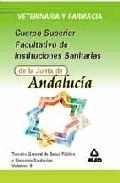 Portada de FACULTATIVOS DE INSTITUCIONES SANITARIAS DE LA JUNTA DE ANDALUCIA: TEMARIO GENERAL DE SALUD PUBLICA Y SISTEMAS SANITARIOS