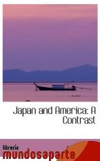 Portada de JAPAN AND AMERICA: A CONTRAST